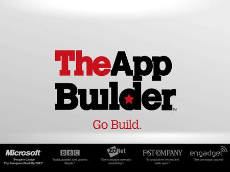 Objectives – List use cases for mobile apps. – Describe the structure of a mobile app. – Build your own mobile app with TheAppBuilder.
