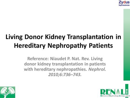 Living Donor Kidney Transplantation in Hereditary Nephropathy Patients