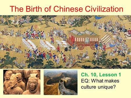 The Birth of Chinese Civilization
