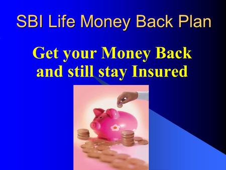 SBI Life Money Back Plan