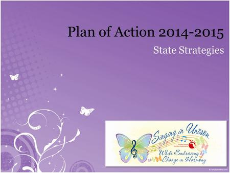 State Strategies Plan of Action 2014-2015. PILLAR I Education & Professional Development.