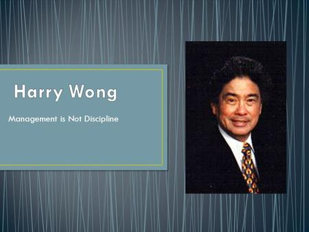Harry Wong S Classroom Management Ppt Video Online Download