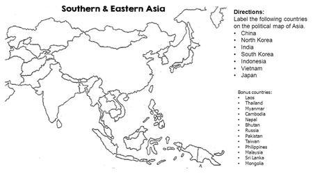 Label the following countries on the political map of Asia. China