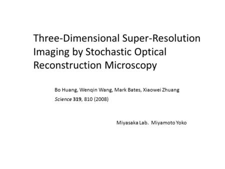 Three-Dimensional Super-Resolution Imaging by Stochastic Optical