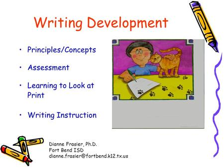 Writing Development Principles/Concepts Assessment Learning to Look at