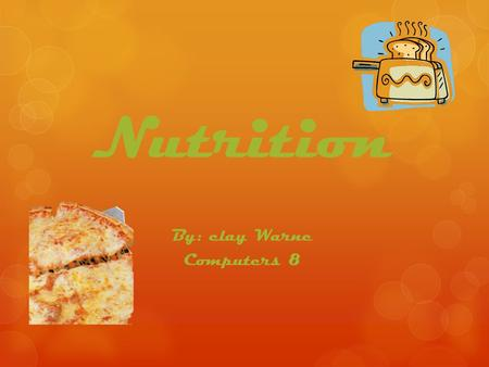 Nutrition By: clay Warne Computers 8. Carbs  Two Types  Simple  are found in refined sugars  Sugars from candy and junk food  Also found in nutritious.