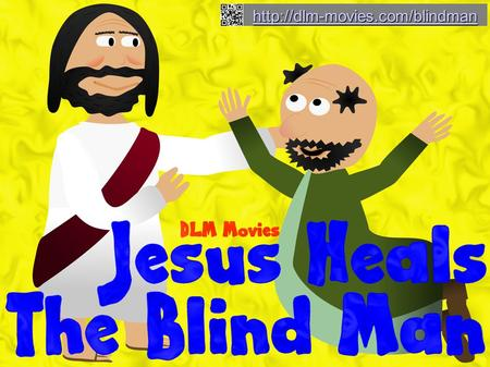 And as Jesus passed by, he saw a man which was blind from his birth. John 9:1.