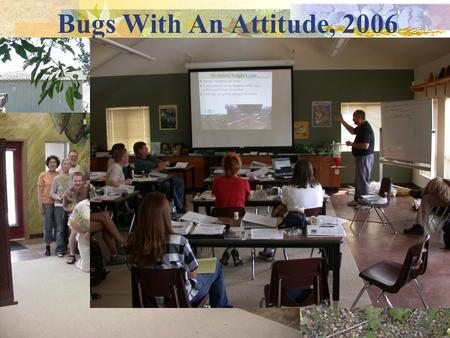 "Bugs With An Attitude, 2006. ""Adding"" Invasive Species/noxious Weeds to Your Curriculum and the State Content Standards."