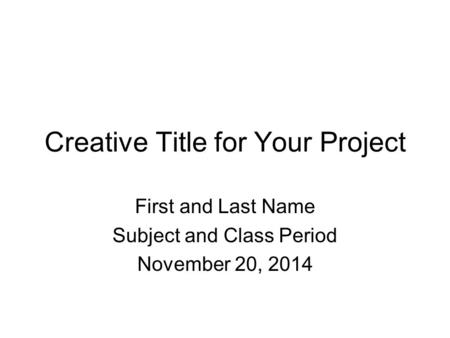 Creative Title for Your Project