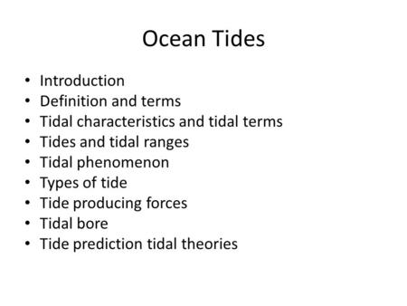 Ocean Tides Introduction Definition and terms