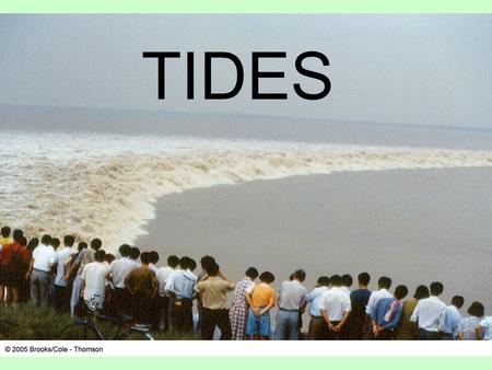 TIDES. Tides The periodic short term changes in the height (rise or fall) of the ocean surface at a particular place Caused by a combination of –Distance.