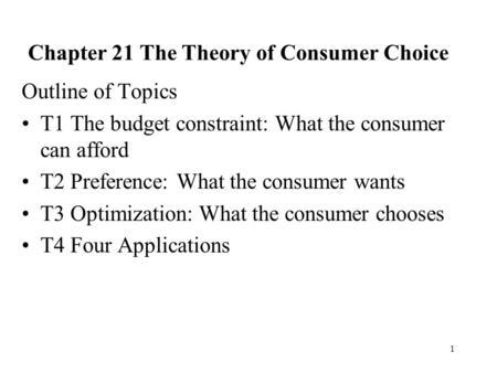 Chapter 21 The Theory of Consumer Choice