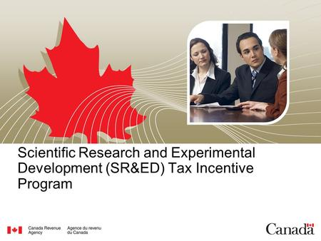Scientific Research and Experimental Development (SR&ED) Tax Incentive Program.