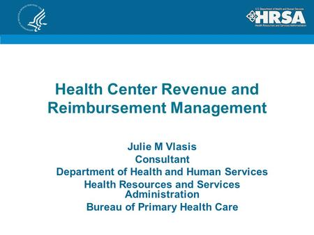 Health Center Revenue and Reimbursement Management