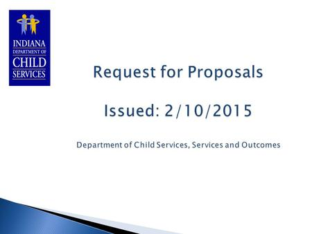  Describe the services included in the RFP  Review milestones.
