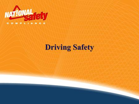 Driving Safety. The Importance of Driving Safely Every five seconds an automobile crash occurs, every ten seconds an injury occurs from a crash and every.