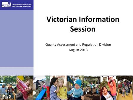 Victorian Information Session