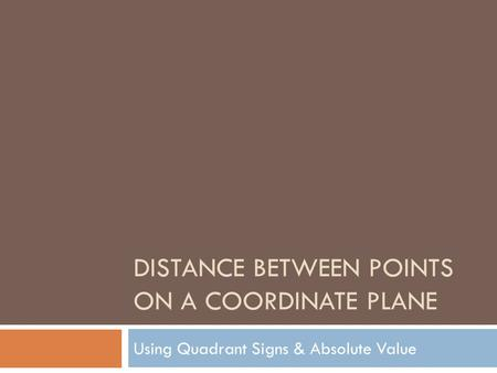 Distance between Points on a Coordinate Plane