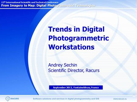 From Imagery to Map: Digital Photogrammetric Technologies 13 th International Scientific and Technical Conference From Imagery to Map: Digital Photogrammetric.