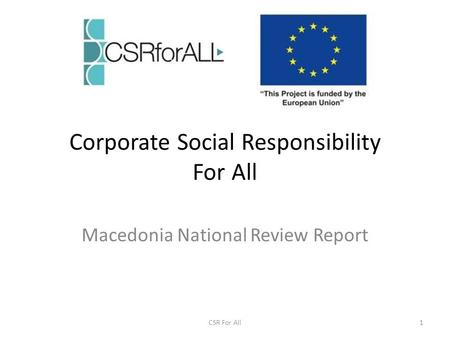 Corporate Social Responsibility For All Macedonia National Review Report 1CSR For All.