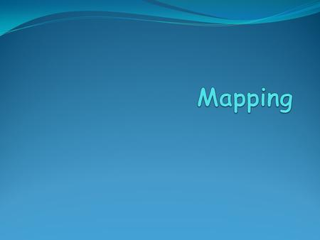 Mapping.