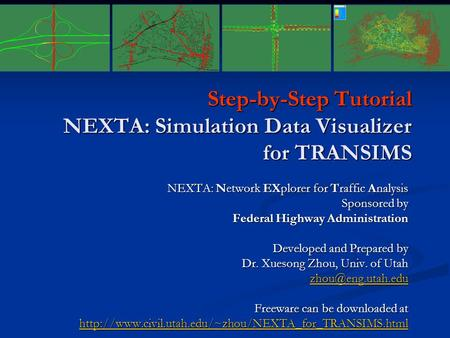 Step-by-Step Tutorial NEXTA: Simulation Data Visualizer for TRANSIMS
