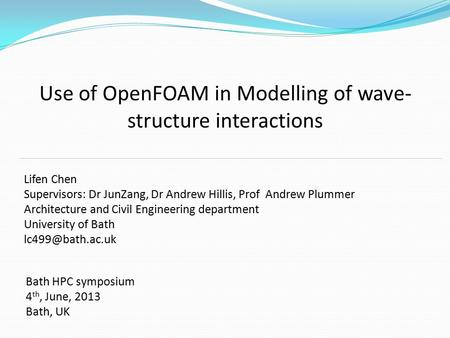 Use of OpenFOAM in Modelling of wave-structure interactions