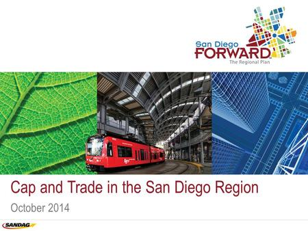 Cap and Trade in the San Diego Region October 2014.