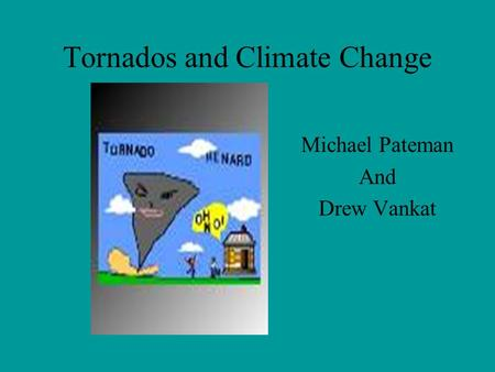 Tornados and Climate Change