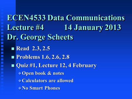 ecen5553 telecom systems dr george scheetsweek 5 read 7c how