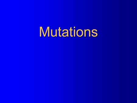 Mutations. DNA mRNA Transcription Introduction of Molecular Biology Cell Polypeptide (protein) Translation Ribosome.