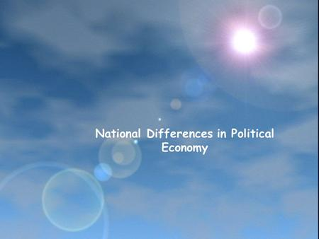 national differences in political legal and Legal differences in the united states you have the right to sue, but it becomes a different story when you look further down south you could win bout any case as long as the price is just knowing the right people is the key.
