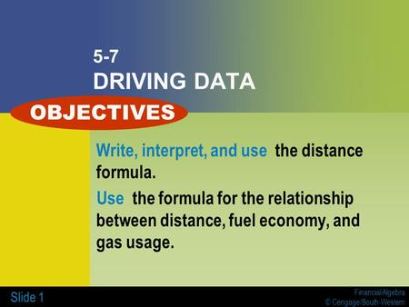 OBJECTIVES 5-7 DRIVING DATA