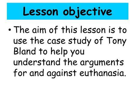 Tony bland case study