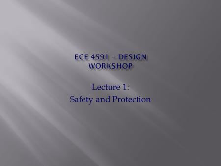 Lecture 1: Safety and Protection. 1. A robot may not injure a human being or, through inaction, allow a human being to come to harm. 2. A robot must obey.