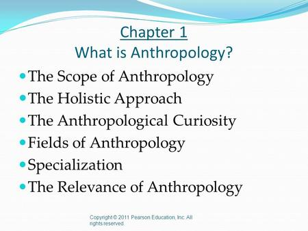 Chapter 1 What is Anthropology?
