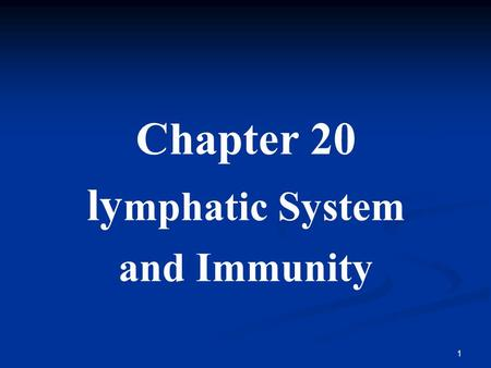 1 Chapter 20 ly mphatic System and Immunity. 2 Introduction Network of vessels - Transport body fluids Network of vessels - Transport body fluids Lymphatic.