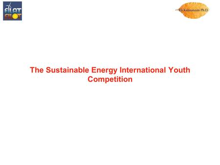 The Sustainable Energy International Youth Competition.