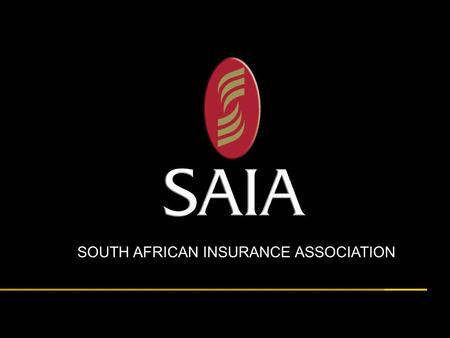Title here presented by John Doe Date here SOUTH AFRICAN INSURANCE ASSOCIATION.