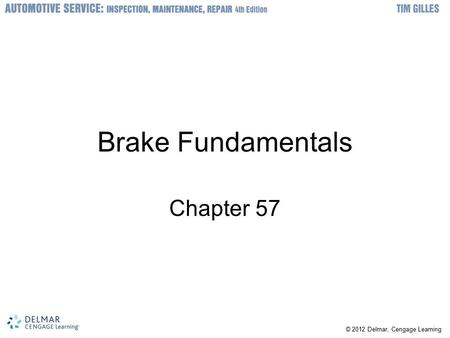 Brake Fundamentals Chapter 57.
