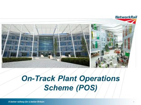On-Track Plant Operations Scheme (POS)