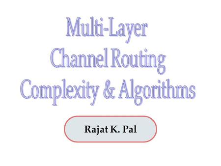 Rajat K. Pal. Chapter 3 Emran Chowdhury #040805068P Presented by.