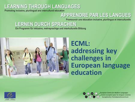 ECML: addressing key challenges in European language education.