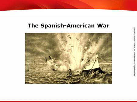 TEKS 8C: Calculate percent composition and empirical and molecular formulas. The Spanish-American War.