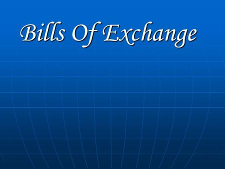 Bills Of Exchange. Introduction Negotiable Instrument According To Section 13(1) Of The Negotiable Instrument Act, 1881, According To Section 13(1) Of.