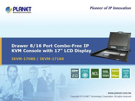 Drawer 8/16 Port Combo-Free IP KVM Console with 17 LCD Display