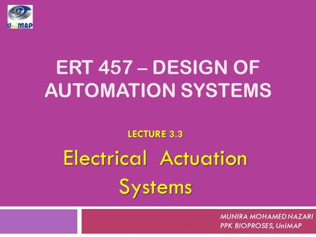 ERT 457 – DESIGN OF AUTOMATION SYSTEMS