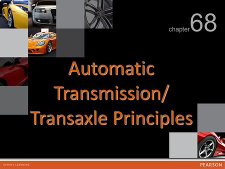Automatic Transmission/ Transaxle Principles