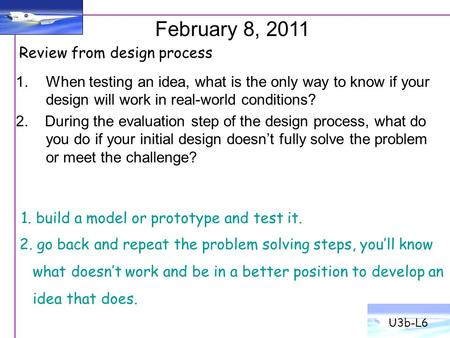 February 8, 2011 Review from design process