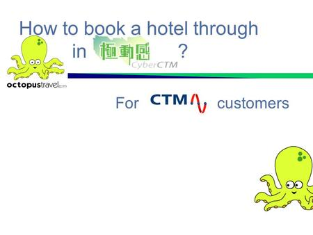 How to book a hotel through in ?